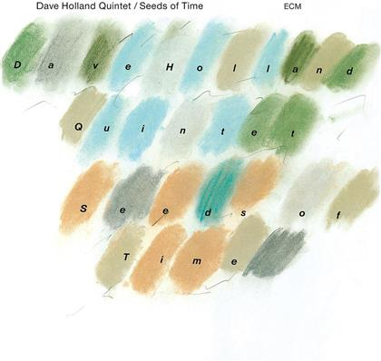 Dave Holland - Seeds Of Time (Digipack, 2019 Reissue)