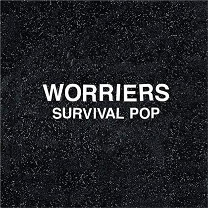 Worriers - Survival Pop (2019 Reissue, Extended Edition)
