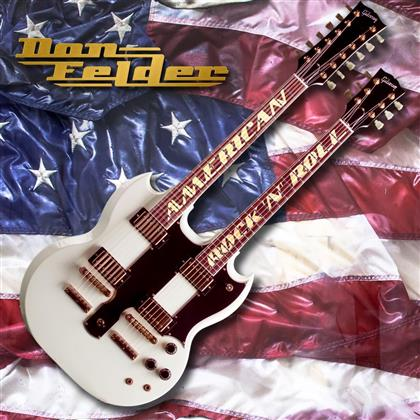 Don Felder (Ex-Eagles) - American Rock 'N' Roll