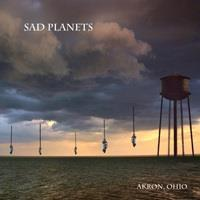 Sad Planets (Patrick Carney of Black Keys) - Akron, Ohio (LP)