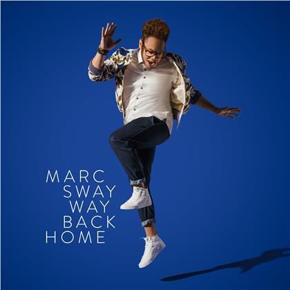 Marc Sway - Way Back Home