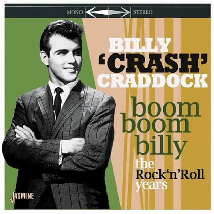 Billy Crash Craddock - Boom Boom Billy (Remastered)