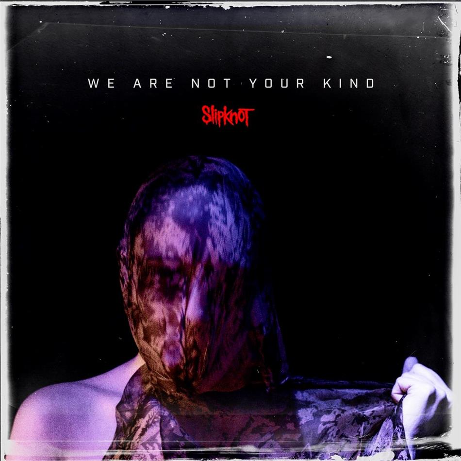 Slipknot - We Are Not Your Kind (Japan Edition)