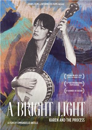 A Bright Light - Karen and the Process (2018)