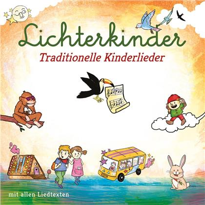 Lichterkinder - Traditionelle Kinderlieder