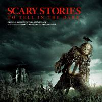 Scary Stories To Tell In The Dark - OST (Deluxe Edition)
