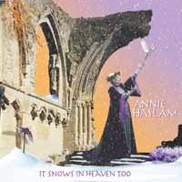Annie Haslam - It Snows In Heaven Tooo (2019 Reissue, Remastered)