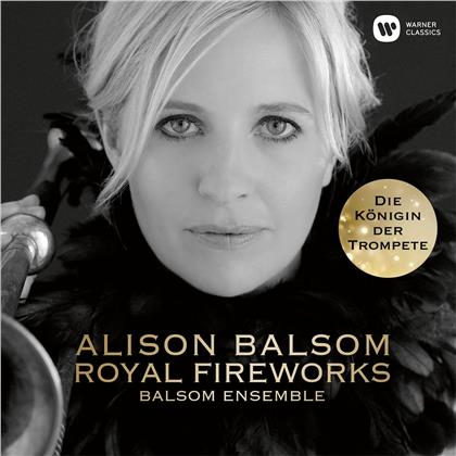 Alison Balsom, The Balsom Ensemble, Georg Friedrich Händel (1685-1759), Henry Purcell (1659-1695), Johann Sebastian Bach (1685-1750), … - Royal Fireworks