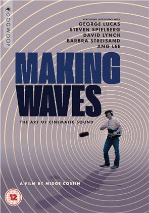 Making Waves - The Art Of Cinematic Sound (2019)