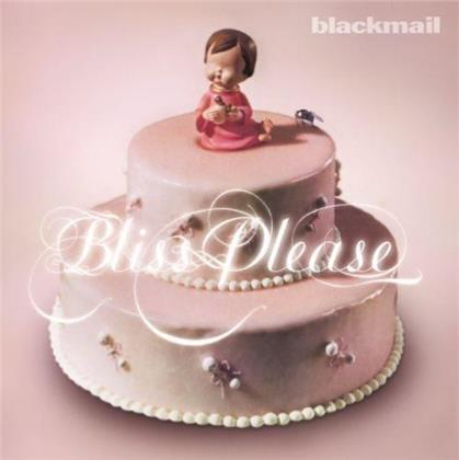 Blackmail - Bliss Please (2019 Reissue, Unter Schafen Records, Pink Vinyl, LP + CD)