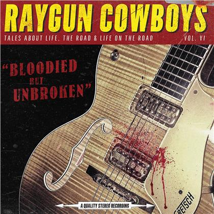 Raygun Cowboys - Bloodied But Unbroken (LP)