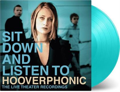 Hooverphonic - Sit Down And Listen To (Gatefold, 2019 Reissue, Limited Edition, Turquoise Vinyl, 2 LPs)
