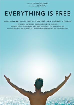 Everything is free (2017) (Director's Cut)