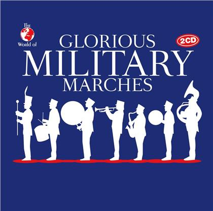 Glorious Military Marches (2 CDs)