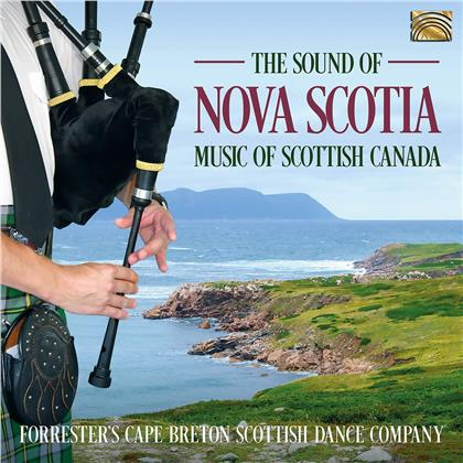 Forrester's Cape Breton Scottish Dance Company - Sound Of Nova Scotia - Music of Scottish Canada