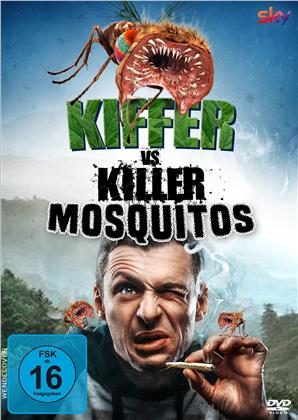 Kiffer vs. Killer Mosquitos (2018)